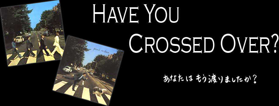 Have You Crossed Over?